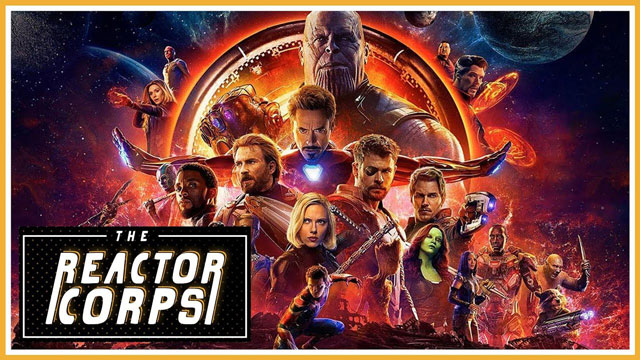 The Reactor Corps 02 - Avengers: Infinity War Spoilercast