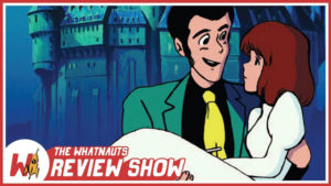 The Review Show 03 - The Castle of Cagliostro