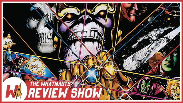 The Review Show 04 - Infinity Gauntlet
