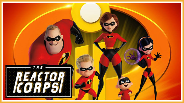 The Reactor Corps 04 - Incredibles 2