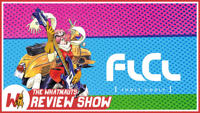 The Review Show 10 - FLCL