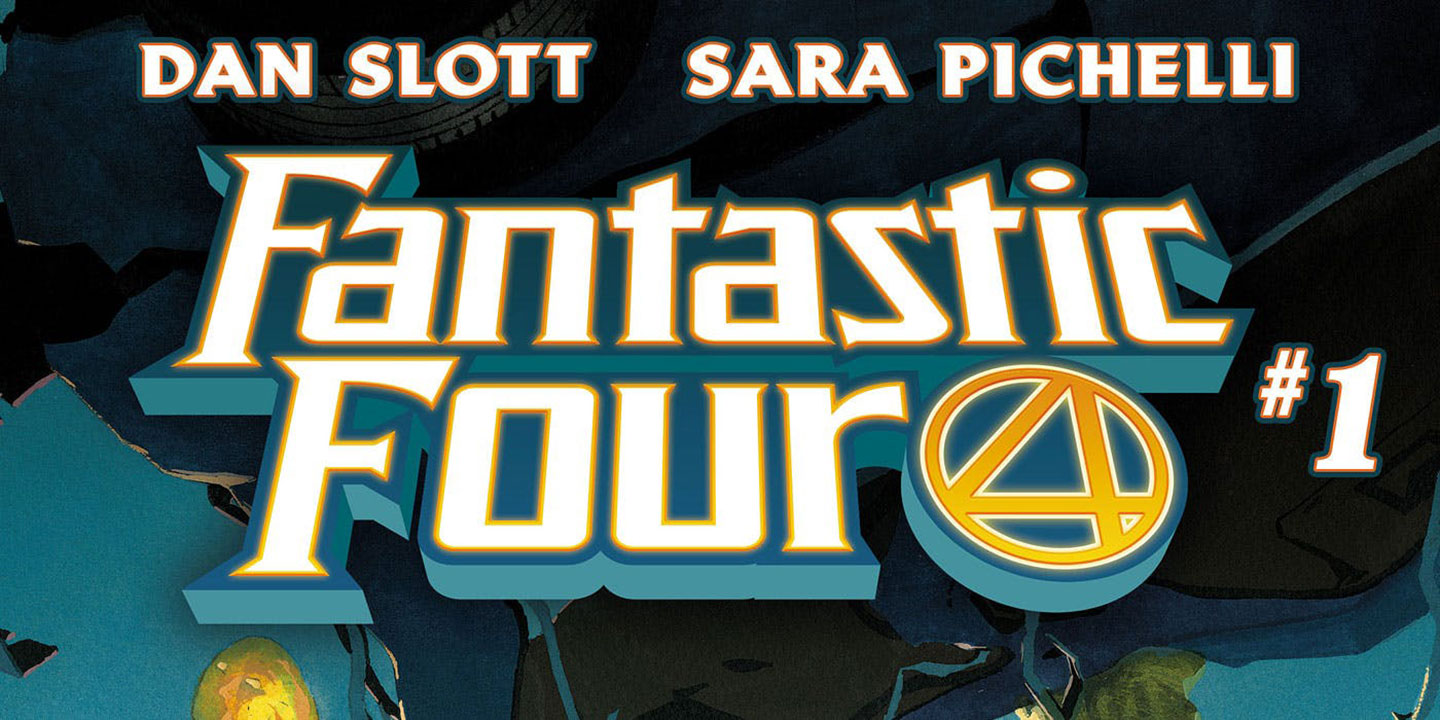 Fantastic Four 01 by Dan Slott and Sara Pichelli