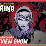 The Chilling Adventures of Sabrina vol. 1 - The Review Show 27