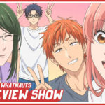 Wotakoi: Love is Hard For Otaku - The Review Show 33
