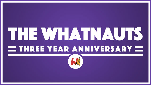 The Whatnauts 3 Year Retrospective