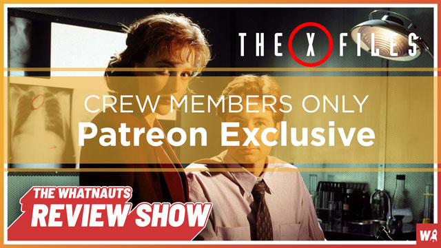 The X-files - The Review Show Patreon Exclusive 1
