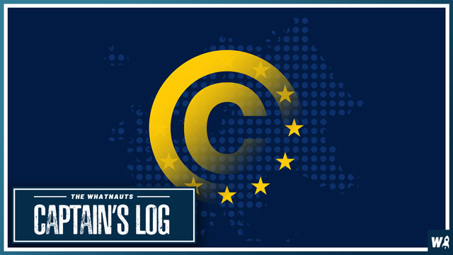 Article 13 Sounds Pretty Bad - The Captain's Log 45