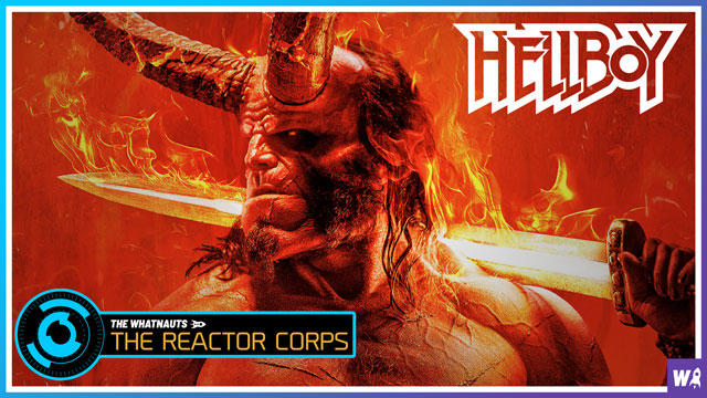 Hellboy Spoilercast - The Reactor Corps 08