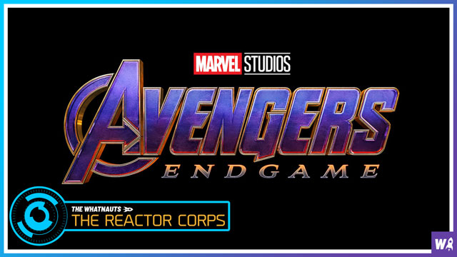 Avengers Endgame Spoilercast - The Reactor Corps 09