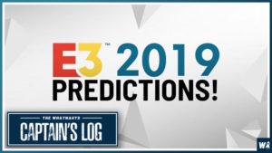 E3 2019 predictions - The Captain's Log 52