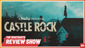 Castle Rock - The Review Show 56