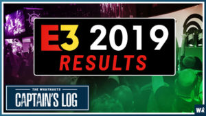 E3 2019 Prediction Results - The Captain's Log 54