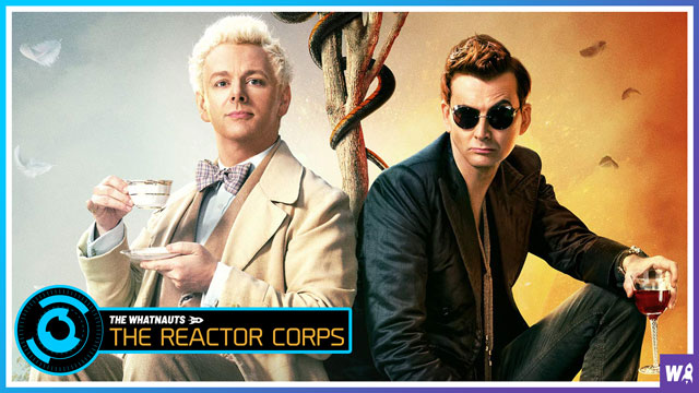 Good Omens - The Reactor Corps 11