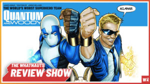 Quantum & Woody vol. 1-2 - The Review Show 62