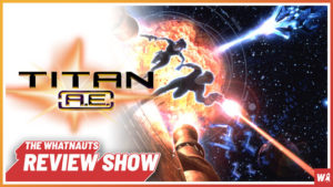 Titan A.E. - The Review Show 63