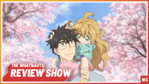 Sweetness & Lightning - The Review Show 67