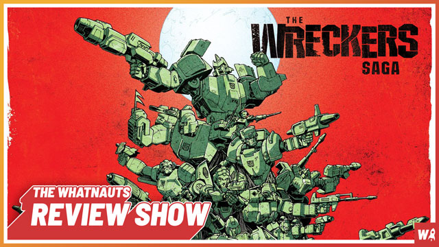 Transformers: The Wreckers Saga - The Review Show 64