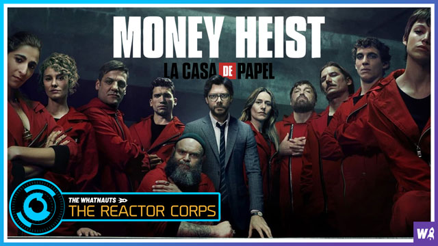 Money Heist - The Reactor Corps 14