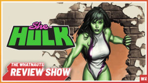 She-Hulk (2004) - The Review Show 74