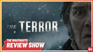 The Terror s1 - The Review Show 73