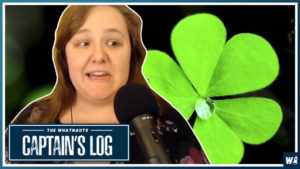 Melissa Steals The Luck - The Captain's Log 70