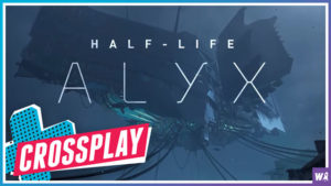 Is Valve Trying To Push VR With Half-Life Alyx? - Crossplay 06