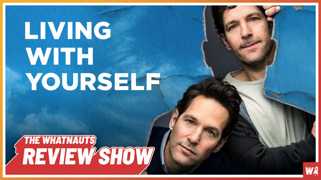 Living With Yourself - The Review Show 83