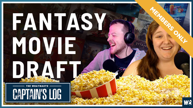Members Only - Fantasy Movie Draft - The Captain's Log Exclusive