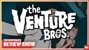 The Venture Bros. pt. 1 - The Review Show 92