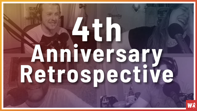 4th Anniversary Retrospective