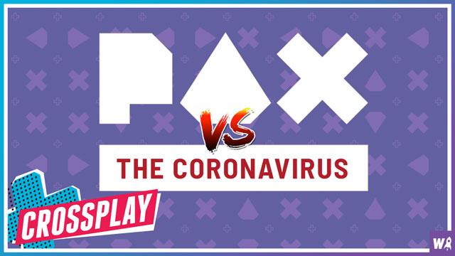 PAX vs. The Coronavirus - Crossplay 15