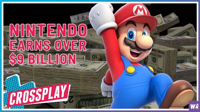 Nintendo Earns Over $9 Billion - Crossplay 13