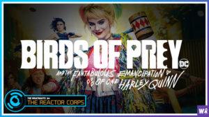 Harley Quinn: Birds of Prey - The Reactor Corps 17