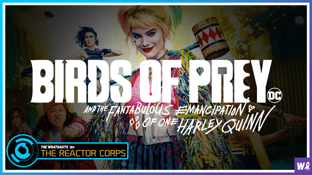 Harley Quinn: Birds of Prey - The Reactor Corps 17