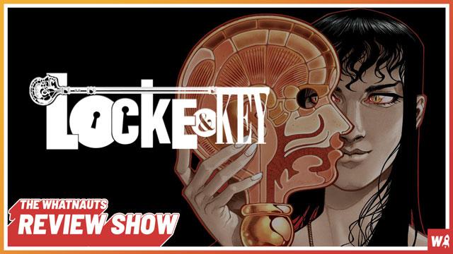 Locke & Key vol. 1-2 - The Review Show 93