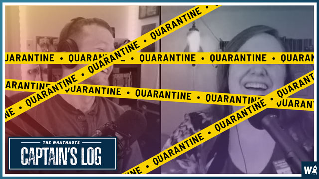 Quarantine Begins - The Captain's Log 88