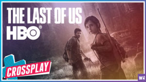 HBO Announces The Last Of Us Series - Crossplay 17