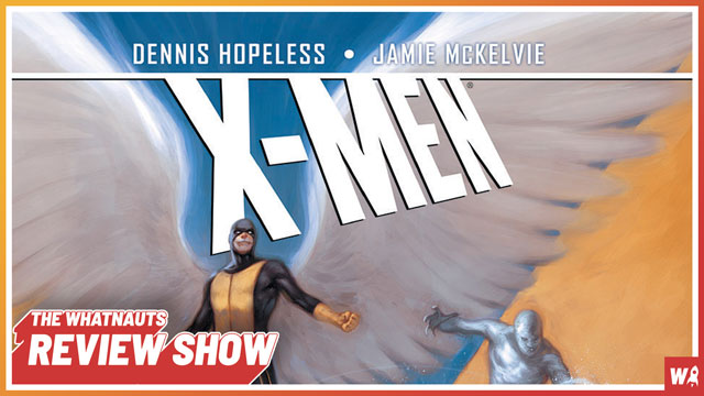 X-Men Season One - The Review Show 98