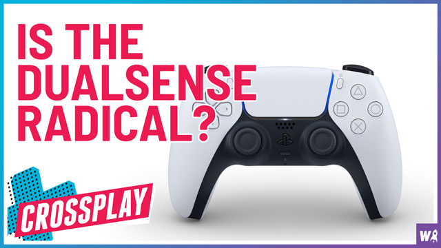 Sony's New DualSense Controller Is Not Radical - Crossplay 21