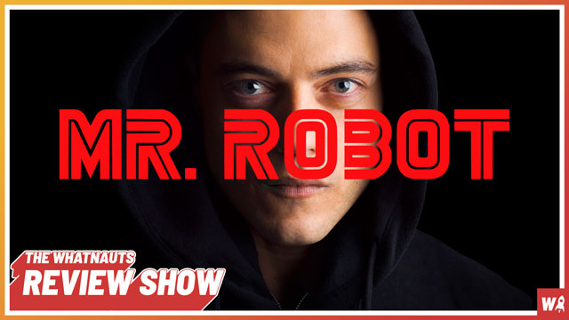 Mr. Robot part 1 - The Review Show 104