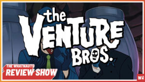 The Venture Bros. pt. 3 - The Review Show 101