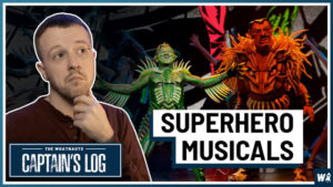 Superheroes: The Musical - The Captain's Log 96