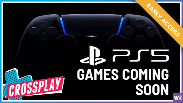 Early Access - PS5 Games Are Coming Soon - Crossplay 28