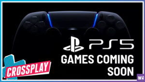 PS5 Games Are Coming Soon - Crossplay 28