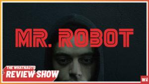Mr. Robot part 2 - The Review Show 109