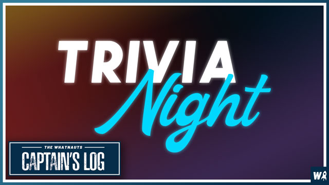 First Ever Trivia Night! - The Captains Log 101
