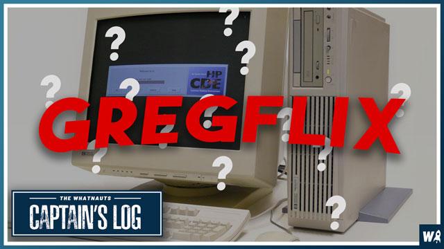 Gregflix - The Captains Log 103
