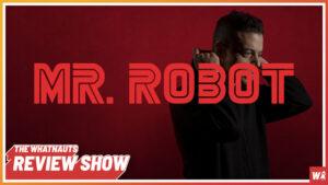 Mr. Robot part 4 - The Review Show 116