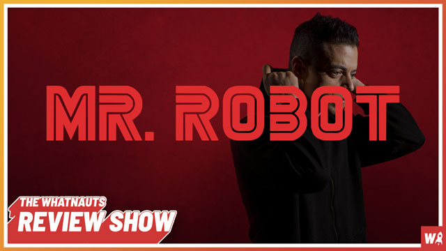 Mr. Robot part 4 - The Review Show 116