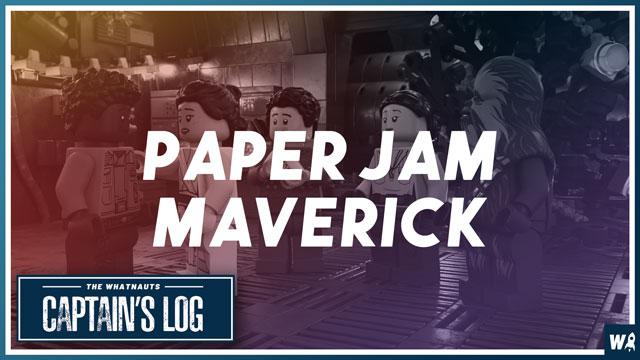 Paper Jam Maverick - The Captains Log 108